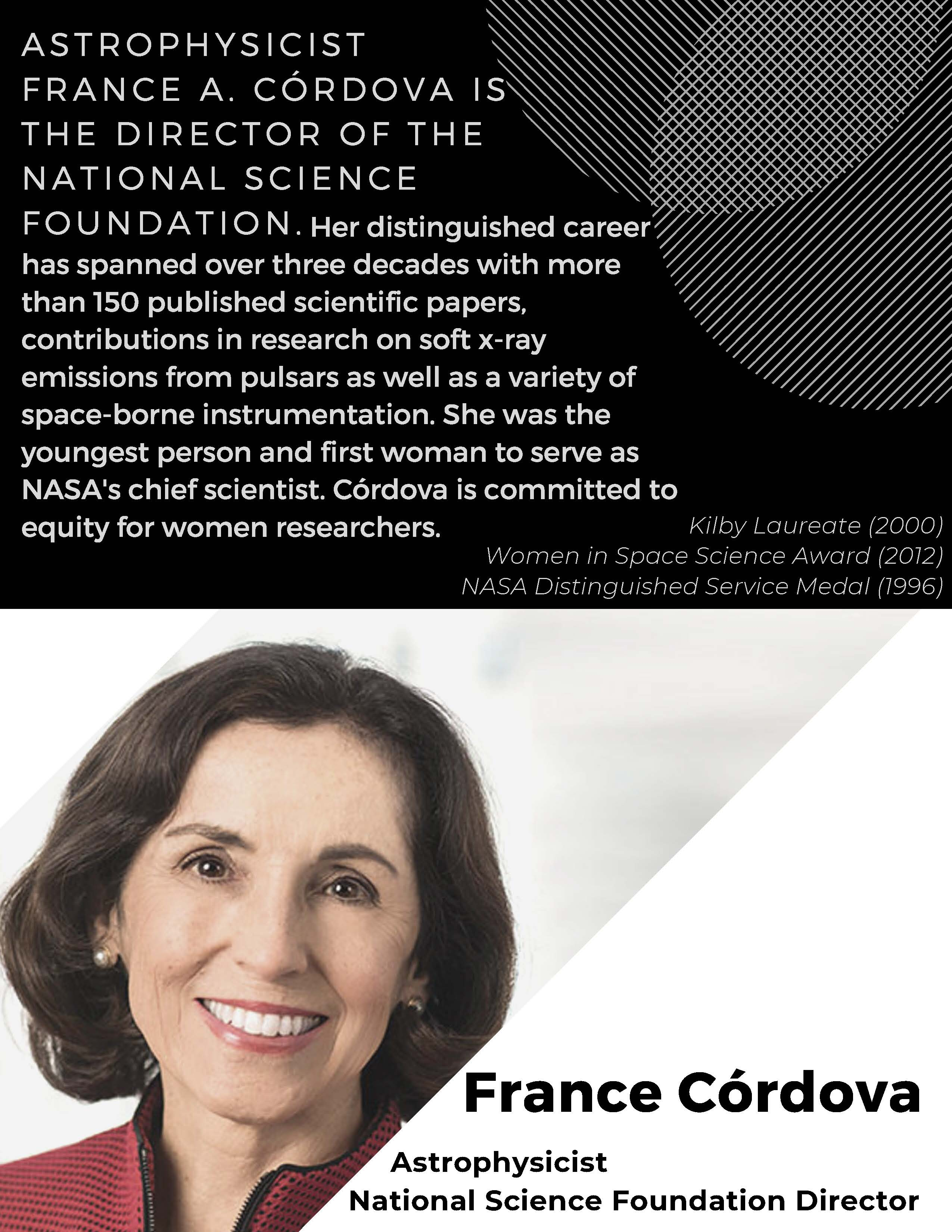 Astrophysicist France Cordova is the Director of the National Science Foundation