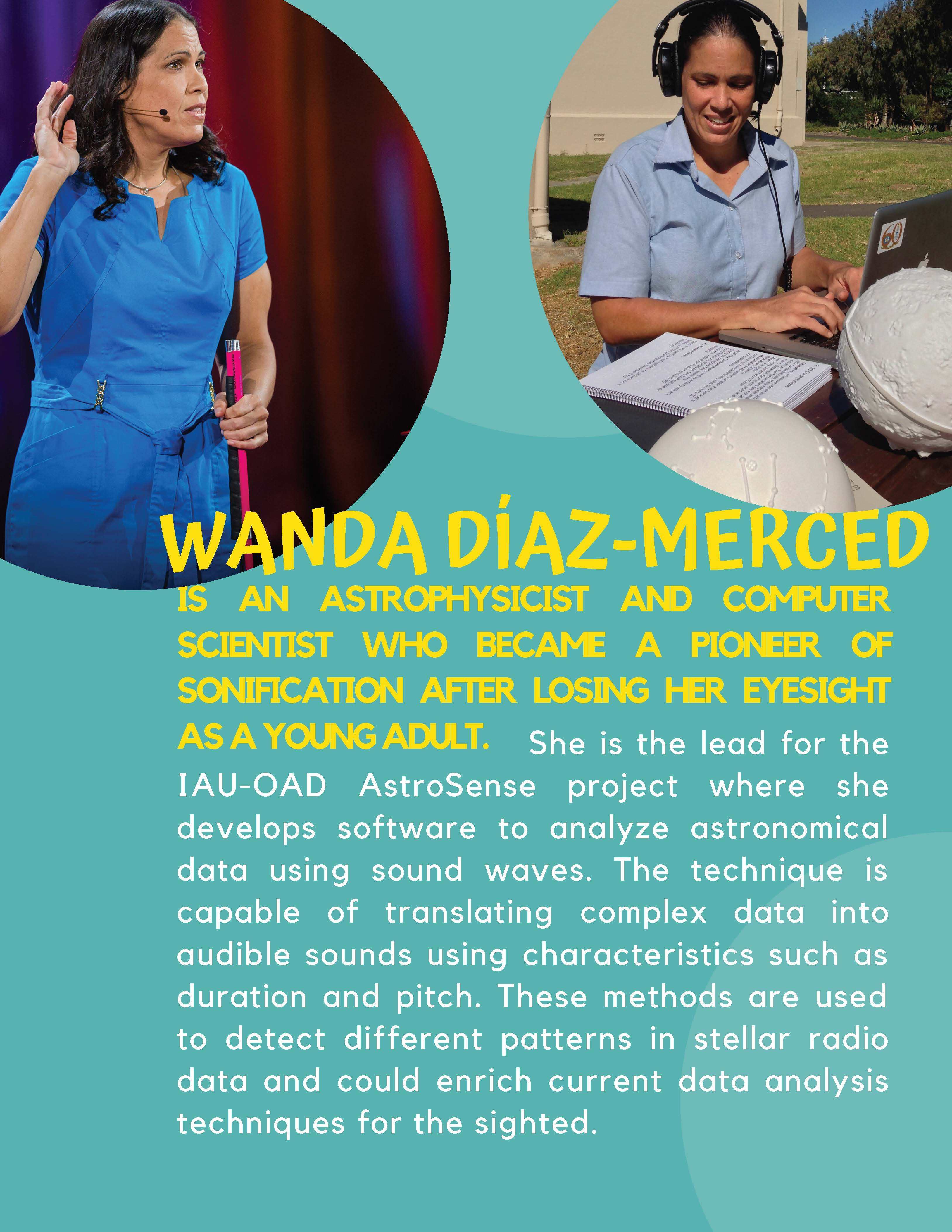 Wanda Diaz-Merced is an astrophysicist and computer scientist who became a pioneer of sonification after losing her eyesight as a young adult