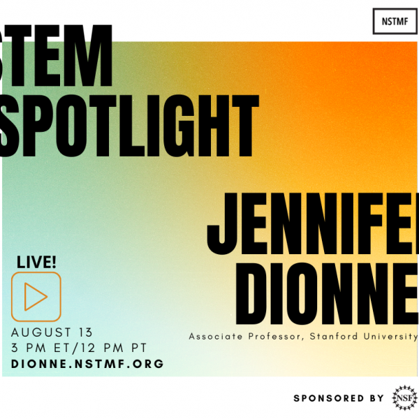 Alumna Jennifer Dionne hosting STEM Spotlight on August 13