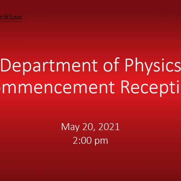 Department of Physics Recognition Ceremony 2021